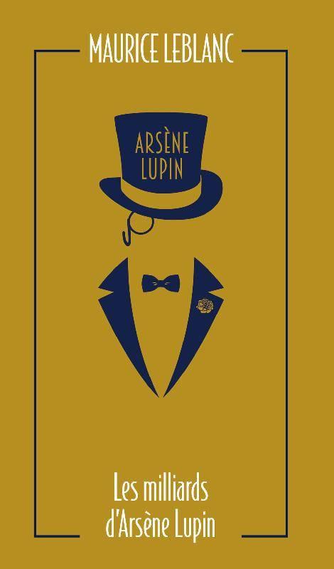 Couverture Les milliards d'Arsène Lupin