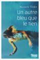 Couverture Un autre bleu que le tien Editions Fleuve 2021