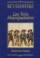 Couverture Les Trois Mousquetaires Editions Fabbri (Bibliothèque de l'Aventure) 1996