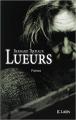 Couverture Lueurs Editions JC Lattès 2011