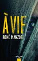 Couverture À Vif Editions de l'Epée 2021