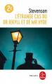 Couverture L'étrange cas du docteur Jekyll et de M. Hyde / L'étrange cas du Dr. Jekyll et de M. Hyde / Docteur Jekyll et mister Hyde / Dr. Jekyll et mr. Hyde Editions Le Livre de Poche (Libretti) 2020