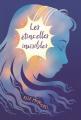 Couverture Les étincelles invisibles Editions L'École des loisirs (Médium) 2021