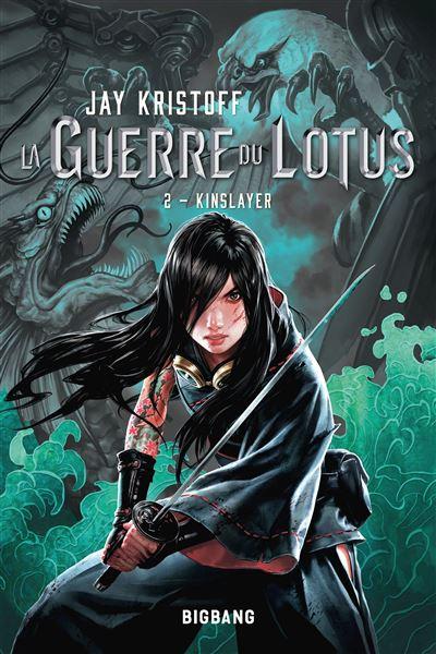 Couverture La Guerre du Lotus, tome 2 : Kinslayer