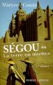 Couverture Ségou, tome 2 : La terre en miettes Editions Robert Laffont 1985