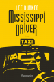 Couverture Mississippi Driver Editions Flammarion 2021