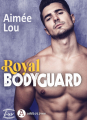 Couverture Royal bodyguard Editions Addictives (Luv) 2021