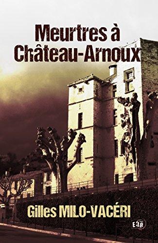 Couverture Meurtres à Château-Arnoux, intégrale