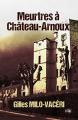 Couverture Meurtres à Château-Arnoux, intégrale Editions du 38 (38 rue du polar) 2016