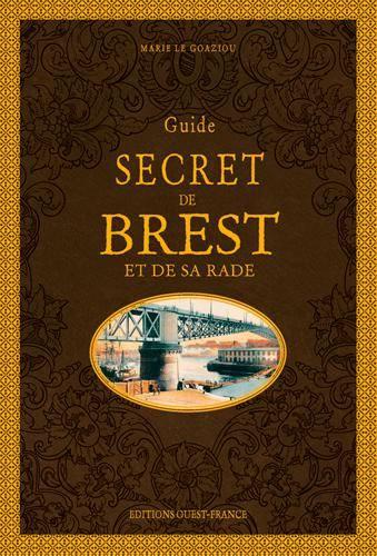 Couverture Guide secret de Brest et de sa rade
