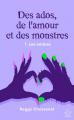 Couverture Des ados, de l'amour et des monstres Editions Autoédité 2021