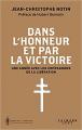 Couverture Dans l'honneur et par la victoire Editions Calmann-Lévy 2021