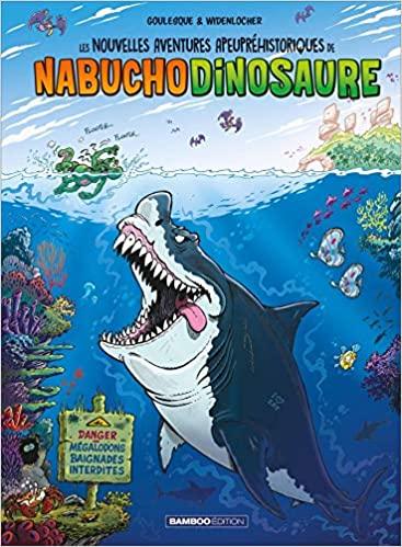 Couverture Les nouvelles aventures apeupréhistoriques de Nabuchodinosaure , tome 5