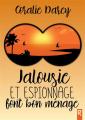 Couverture Jalousie et espionnage font bon ménage Editions Rebelle 2021