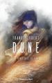 Couverture Le cycle de Dune (6 tomes), tome 5 : Les hérétiques de Dune Editions Robert Laffont (Ailleurs & demain) 2021