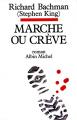 Couverture Marche ou crève Editions Albin Michel 2014