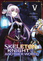 Couverture Skeleton Knight in Another World, tome 5 Editions Meian 2021