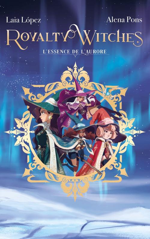 Couverture Royalty Witches, tome 1 : L'essence de l'aurore
