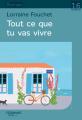 Couverture Tout ce que tu vas vivre Editions Feryane 2019