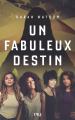 Couverture Un fabuleux destin Editions Pocket (Jeunesse) 2021