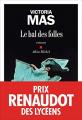 Couverture Le bal des folles Editions Albin Michel 2019