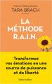 Couverture La méthode R.A.I.N. Editions Robert Laffont 2021