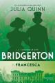 Couverture La chronique des Bridgerton, tome 6 : Francesca Editions Flammarion Québec 2021
