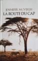 Couverture La Route du Cap Editions Le Club 2013