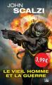 Couverture Le Vieil Homme et la Guerre, tome 1 Editions Bragelonne (Science-fiction) 2018