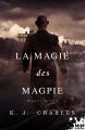 Couverture Le charme des Magpie, tome 2 : La magie des Magpie Editions MxM Bookmark (Romance) 2021
