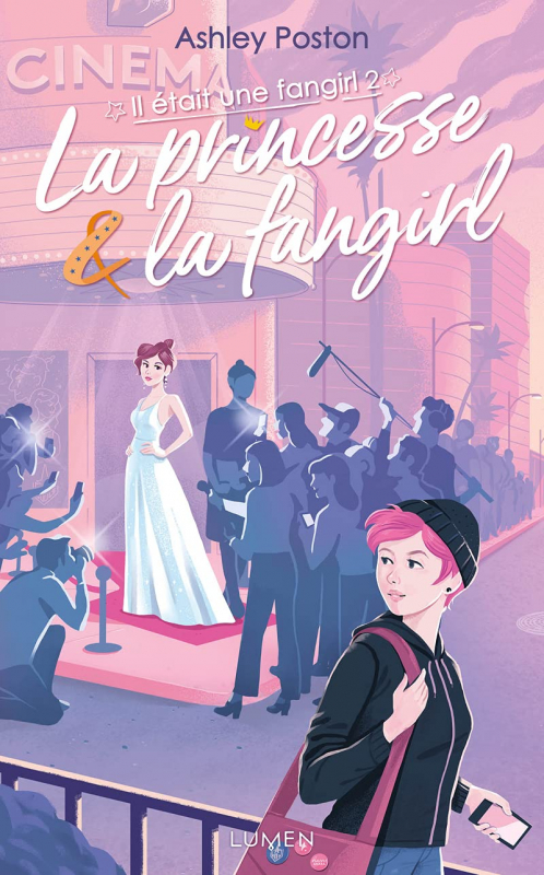 Couverture Il était une fangirl, tome 2 : La princesse & la fangirl