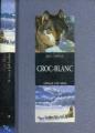 Couverture Croc-Blanc / Croc Blanc Editions Gallimard  (1000 soleils) 1993