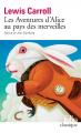 Couverture Alice au Pays des Merveilles / Les aventures d'Alice au Pays des Merveilles Editions Folio  2009