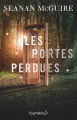 Couverture Les enfants indociles, tome 1 : Les Portes perdues Editions Pygmalion 2021