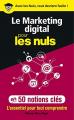 Couverture Le marketing digital pour les Nuls en 50 notions clés Editions First (Pour les nuls) 2019