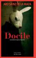 Couverture Docile Editions Actes Sud (Actes noirs) 2021