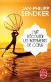 Couverture L'art d'écouter les battements de cœur Editions Le Livre de Poche 2015