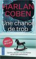 Couverture Une chance de trop Editions Pocket (Thriller) 2011