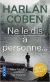 Couverture Ne le dis à personne... Editions Pocket (Thriller) 2011