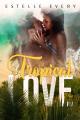 Couverture Tropical Love Editions Autoédité 2021