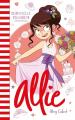 Couverture Le carnet d'Allie / Allie Punchie, tome 9 : Demoiselle d'honneur Editions Hachette 2021
