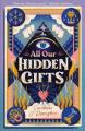 Couverture All Our Hidden Gifts : La Gouvernante Editions Walker Books (Children's) 2021