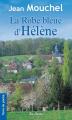 Couverture La robe bleue d'Hélène Editions de Borée (Terre de poche) 2010
