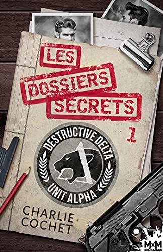 Couverture Les dossiers secrets, tome 1