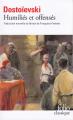 Couverture Humiliés et offensés Editions Folio  (Classique) 2004