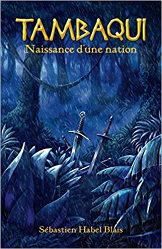 Couverture Tambaqui, tome 1 : Naissance d'une nation