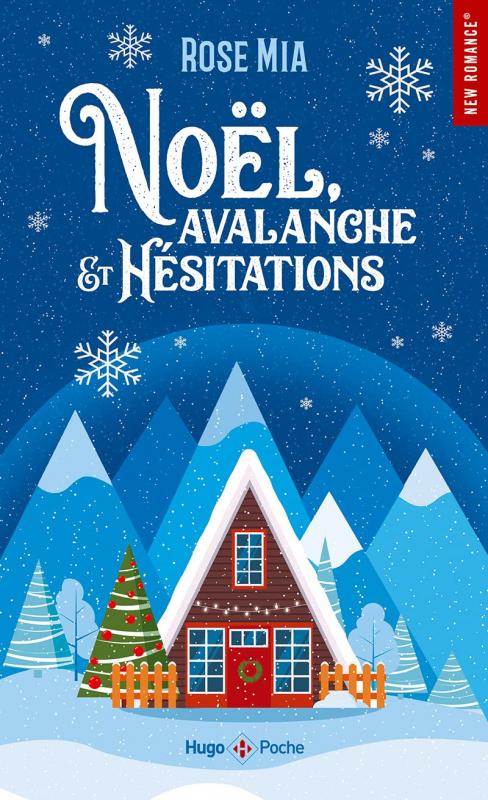 Couverture Noël, avalanche et hésitations