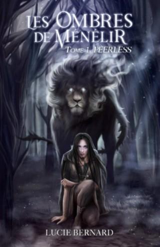 Couverture Les Ombres de Ménélir, tome 1 : Peerless