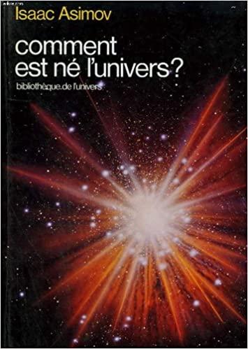 Couverture Comment est né l'univers ?