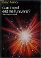 Couverture Comment est né l'univers ? Editions Flammarion (Père Castor) 1990